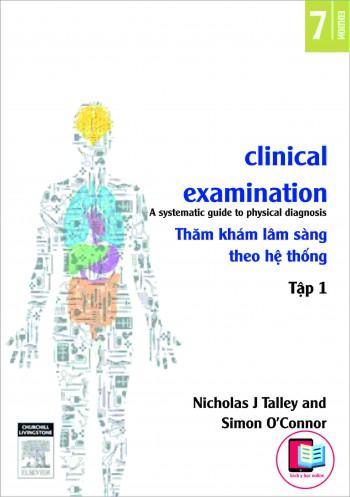 Thăm khám lâm sàng theo hệ thống tập 1